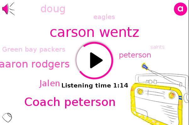Green Bay Packers,Eagles,Carson Wentz,Coach Peterson,Aaron Rodgers,Jalen,Green Bay,Peterson,Doug,Saints,Football
