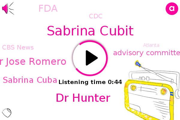 Sabrina Cubit,Dr Hunter,Dr Jose Romero,Advisory Committee,FDA,Sabrina Cuba,CDC,Cbs News,Atlanta