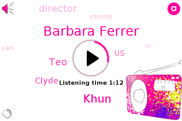 Barbara Ferrer,United States,Khun,TEO,Clyde,Director