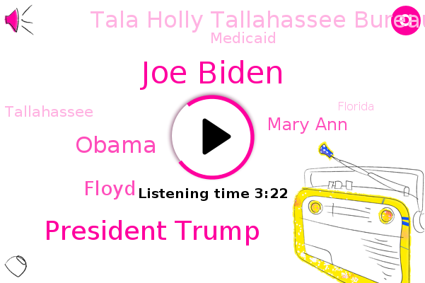 Joe Biden,President Trump,Vice President,Tallahassee,Florida,Tala Holly Tallahassee Bureau,Miami,Barack Obama,Floyd,Mary Ann,Medicaid