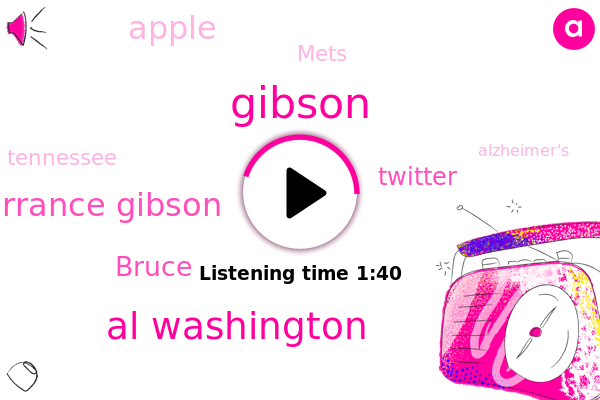 Al Washington,Torrance Gibson,Gibson,Tennessee,Twitter,Apple,Alzheimer's,Bruce,Mets,Basketball