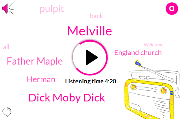 Melville,Dick Moby Dick,Father Maple,England Church,Herman