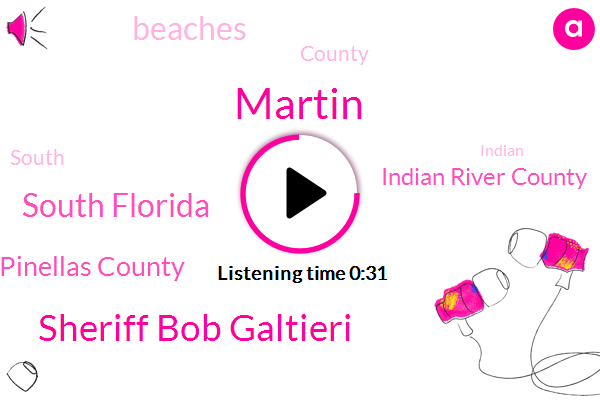 Sheriff Bob Galtieri,South Florida,Indian River County,Pinellas County,Martin