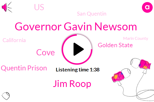 San Quentin,California,Governor Gavin Newsom,San Quentin Prison,United States,Marin County,Santa Clara County,Midwest South,Jim Roop,Golden State,Cove,Southern California,Officer,Chino