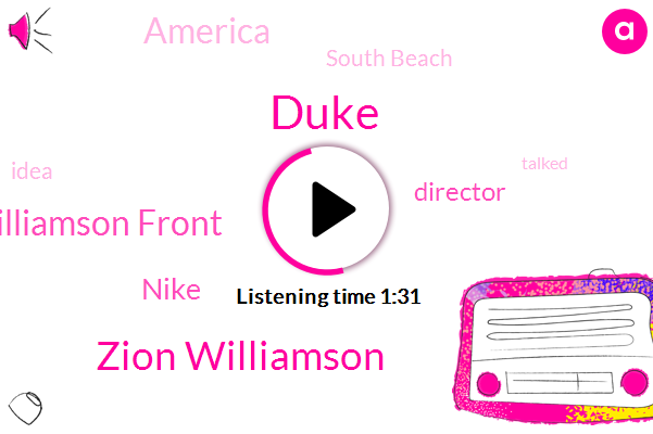 Zion Williamson,Zairean Williamson Front,Duke,Director,Nike,South Beach,America
