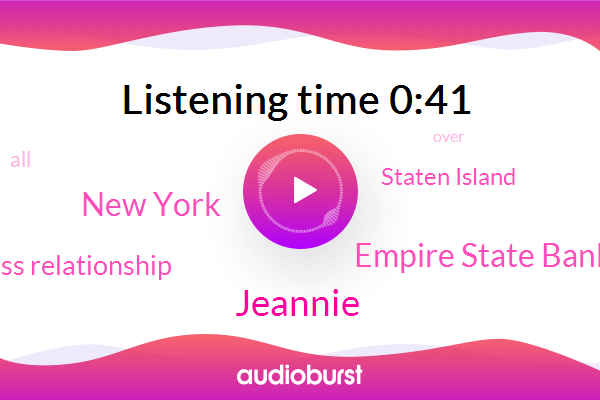 Staten Island,New York,Empire State Bank,JOE,Jeannie,Vice President Business Relationship