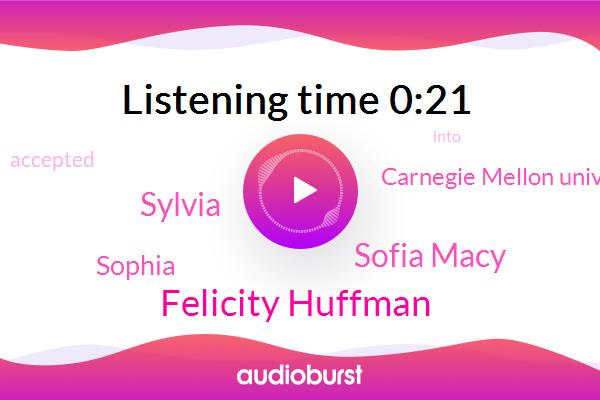 Felicity Huffman,Sofia Macy,Carnegie Mellon University,Sylvia,Sophia