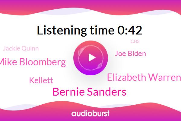 Bernie Sanders,Elizabeth Warren,Mike Bloomberg,Kellett,Vice President,Joe Biden,South Carolina,Jackie Quinn,Front Running,CBS