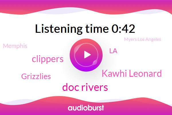 Clippers,LA,Doc Rivers,Kawhi Leonard,Grizzlies,Memphis,Myers Los Angeles