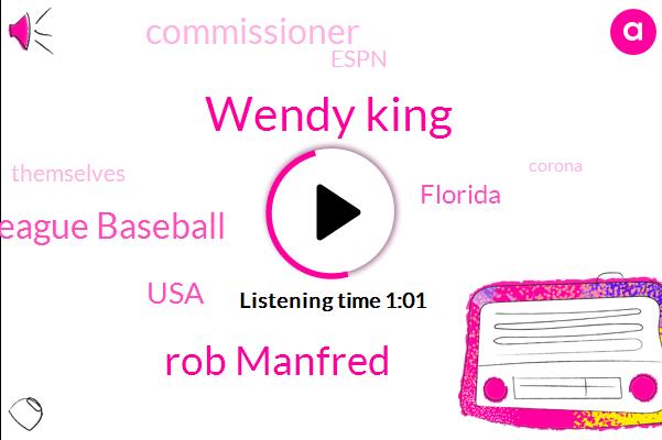 Wendy King,Florida,USA,Major League Baseball,Commissioner,Rob Manfred,Espn