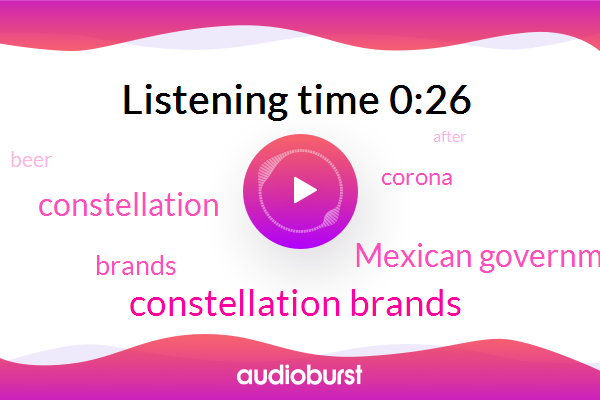 Constellation Brands,Mexican Government