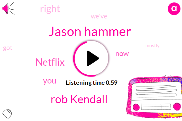 Nigel,Jason Hammer,Rob Kendall,Netflix