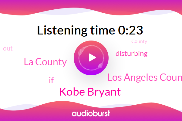 Los Angeles County Sheriff's Department,Kobe Bryant,La County