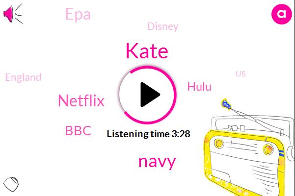 Navy,England,Netflix,BBC,Kate,United States,Hulu,EPA,Disney