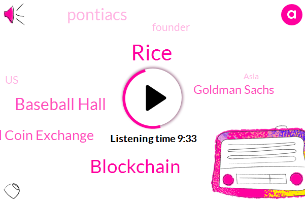 United States,Asia,Baseball Hall,Co Founder,Old Coin Exchange,CEO,Goldman Sachs,Pontiacs,Coal Sayed,Rice,Niger,Blockchain,Founder,Secretary