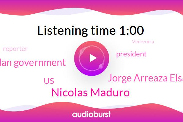 Venezuelan Government,United States,President Trump,Nicolas Maduro,Cocaine,Jorge Arreaza Elsa,Reporter,Venezuela,Washington,Florida