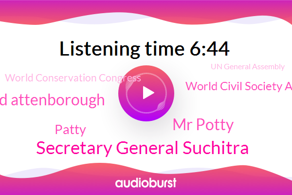 New York,Secretary General Suchitra,Mr Potty,David Attenborough,Deforest Frontier,World Civil Society Actors Private Sector,Patty,World Conservation Congress,Un General Assembly,United States,Auburn,Biodiversity Convention Conference Of Parties,Lisbon Portugal,China,President Trump