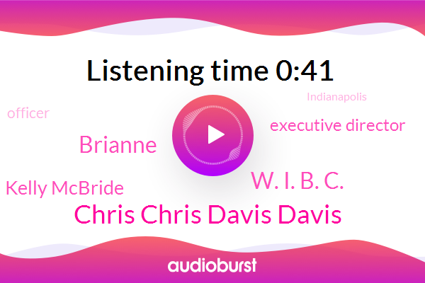 Chris Chris Davis Davis,Executive Director,W. I. B. C.,Officer,Brianne,Indianapolis,Kelly Mcbride