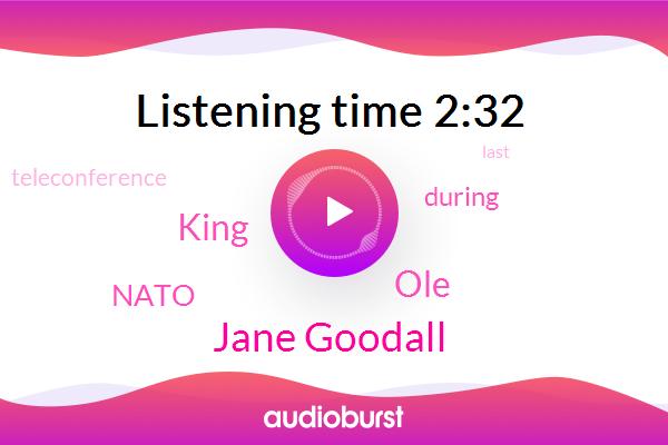 Jane Goodall,OLE,Nato,King