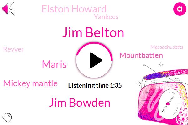 Jim Belton,Jim Bowden,Baseball,Massachusetts,Maris,Mickey Mantle,Mountbatten,Elston Howard,Yankees,Revver,Eighty Years