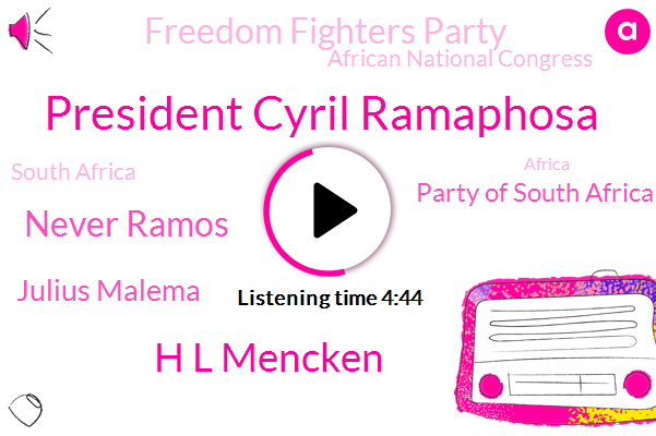 South Africa,President Cyril Ramaphosa,Party Of South Africa,Africa,President Trump,H L Mencken,Never Ramos,Julius Malema,Freedom Fighters Party,African National Congress,Seventy Two Percent,Nine Percent