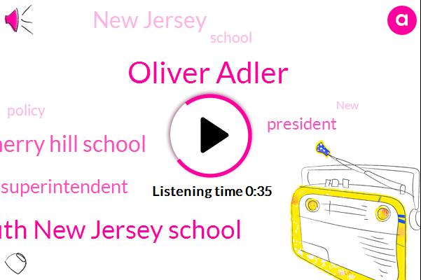 Superintendent,President Trump,Oliver Adler,South New Jersey School,Cherry Hill School,New Jersey,Ten Dollars