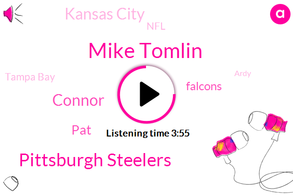 Mike Tomlin,Pittsburgh Steelers,Connor,PAT,Falcons,Kansas City,NFL,Tampa Bay,Ardy,Tampa,University Miami,Tony Dungee,NFC,Warren Sapp,John Lynch,Eleven Years,Ten Years,Seventy Eight Yards,Four Hundred Yards,One Week
