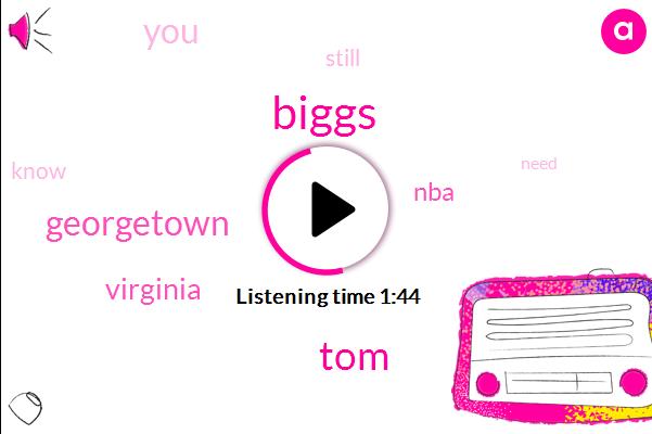Biggs,TOM,Georgetown,Virginia,NBA