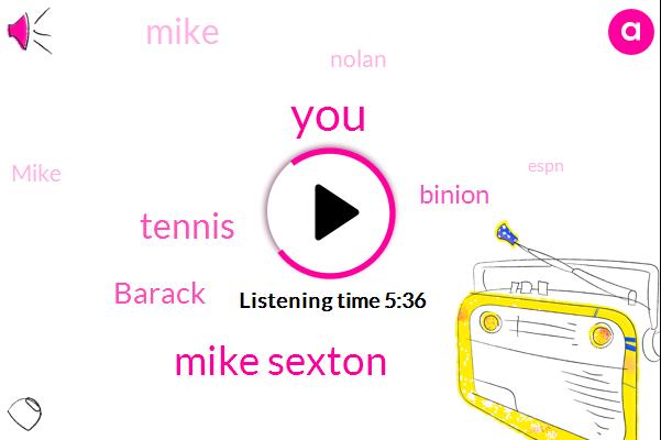 Mike Sexton,Tennis,Barack,Binion,Mike,Nolan,Espn