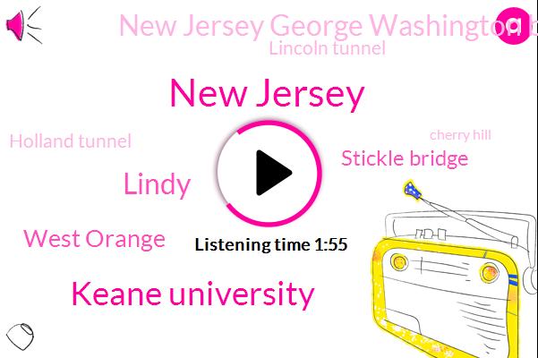 New Jersey,Keane University,Lindy,West Orange,Stickle Bridge,New Jersey George Washington Bridge,Lincoln Tunnel,Holland Tunnel,Cherry Hill,Atlantic City,Salem,Mike Barker,Atlantic City Expressway