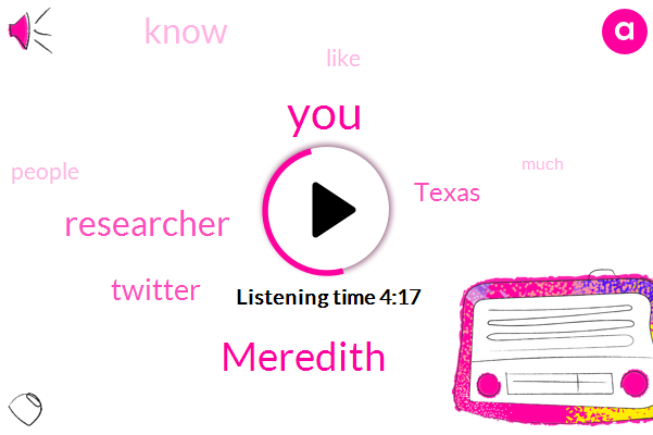 Meredith,Researcher,Twitter,Texas