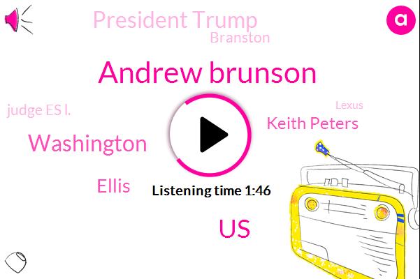 Andrew Brunson,Ellis,United States,Washington,Keith Peters,President Trump,Branston,Judge Es L.,Lexus,Christie Rivas,Turkey,Toyota,AP,Paul Manafort,CVC,Istanbul,Attorney,Dallas