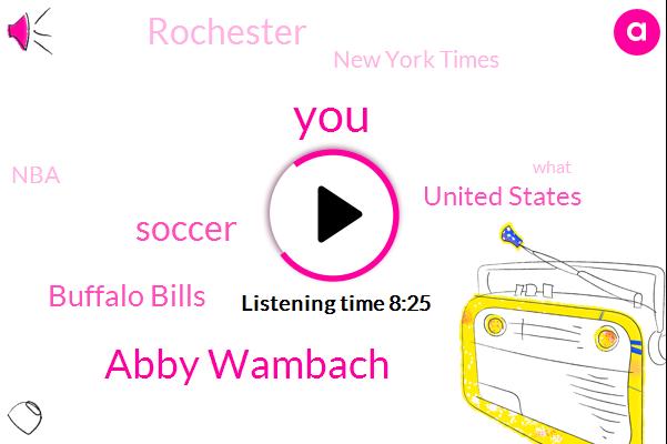 Abby Wambach,Soccer,Buffalo Bills,United States,Rochester,New York Times,NBA,Major League,Eisen,Christian Pulisic,Bill,Jim Kelly.