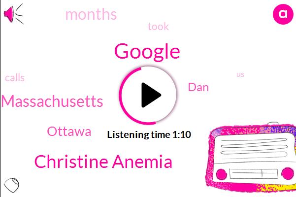 Google,Christine Anemia,Massachusetts,Ottawa,DAN
