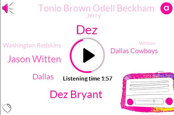 Dez Bryant,Jason Witten,Dallas Cowboys,DEZ,Tonio Brown Odell Beckham,Dallas,Jerry,Washington Redskins,Whitten,Deandre Hopkins,San Antonio,Football