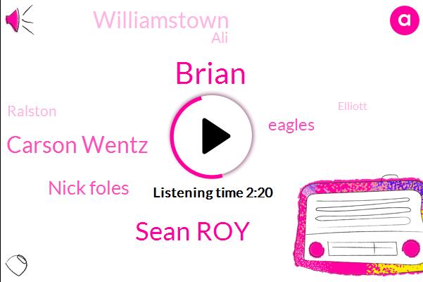 Sean Roy,Carson Wentz,Brian,Nick Foles,Eagles,Williamstown,ALI,Ralston,Elliott,Doug,Ninety Four W