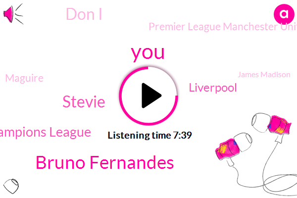 Bruno Fernandes,Stevie,Champions League,Liverpool,Don I,Premier League Manchester United,Maguire,James Madison,Europa League,Espn,Chelsea,United Stat Dome,Lampard,Marcial,Frank,Thomas,Rudy Sunan,Chartwell