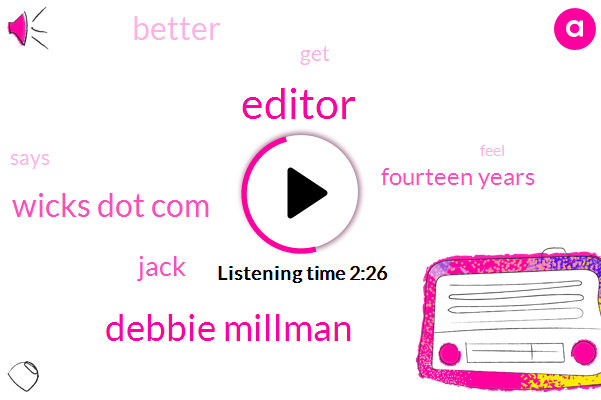 Editor,Debbie Millman,Wicks Dot Com,Jack,Fourteen Years
