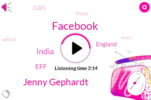 Facebook,Jenny Gephardt,India,EFF,Bloomberg,England