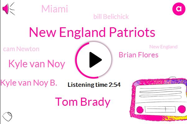 New England Patriots,Tom Brady,Kyle Van Noy,Kyle Van Noy B.,Brian Flores,Miami,Bill Belichick,Cam Newton,New England,NFL,Todd Gurley,Rams,Mike I,Bella