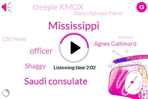 Mississippi,Saudi Consulate,Officer,Shaggy,Agnes Gallimard,Steeple Kmox,State Highway Patrol,Cbs News,Istanbul,Jim Krystle,Technician,Louis County,Kansas City,CBS,Malek,Jim Carcela,Murder,Weatherwise,Kai Johnson,Jefferson Bank