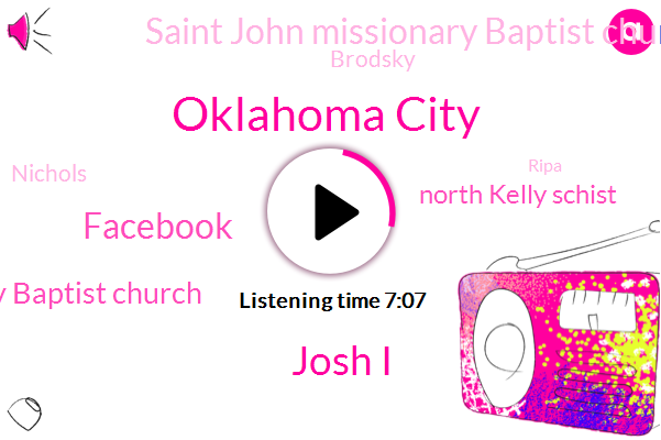 Oklahoma City,Josh I,Facebook,Missionary Baptist Church,North Kelly Schist,Saint John Missionary Baptist Church,Brodsky,Nichols,Ripa,Martha,Kelly,Nicole,Five Years
