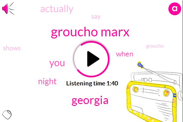Groucho Marx,Georgia
