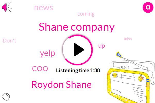 Shane Company,Roydon Shane,Yelp,COO