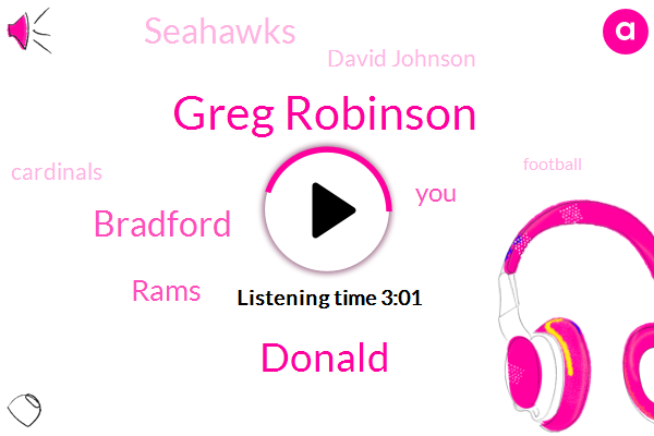 Greg Robinson,Donald Trump,Bradford,Rams,Seahawks,David Johnson,Cardinals,Football,NFL,Hockey,NFC,Fitzgerald,Greg