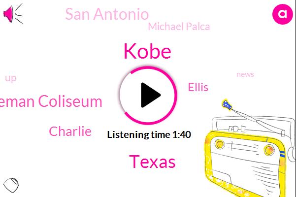 Kobe,Texas,Freeman Coliseum,Charlie,Ellis,San Antonio,Michael Palca
