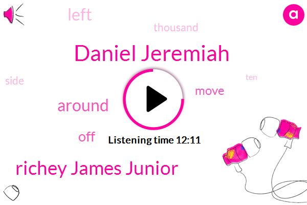 Daniel Jeremiah,Richey James Junior
