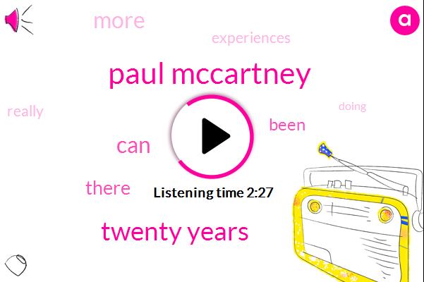 Paul Mccartney,Twenty Years