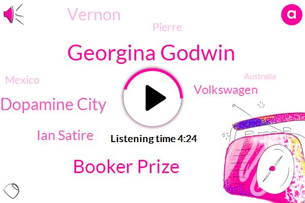 Georgina Godwin,Booker Prize,Dopamine City,Ian Satire,Volkswagen,Vernon,Pierre,Mexico,UK,Little,Australia