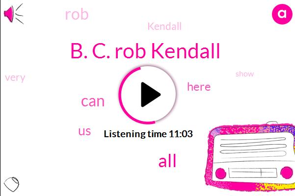 B. C. Rob Kendall